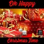 Compilation Oh happy christmas time avec Doris Day / Music Factory / Roby Pagani / Ronnie Jones / Krizia...