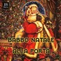 "Compilation Babbo natale alla porta avec Christmas Band / Don Porto's Accordion Band / Chuck Berry / Elvis Presley ""The King"" / Silver..."