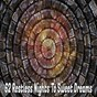 Album 62 restless nights to sweet dreams de Nature Sounds Nature Music