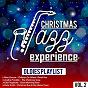 Compilation Christmas jazz experience, vol. 2 avec Kate Smith / Nina Simone / Kay Starr / Eartha Kitt / Peggy Lee...