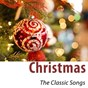Compilation Christmas, the classic songs (remastered) avec The Andrews Sisters / Frank Sinatra / Bing Crosby / Frank Sinatra, Bing Crosby / Dean Martin...