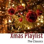 Compilation Xmas playlist (the classics) avec The Andrews Sisters / Frank Sinatra / Bing Crosby / Frank Sinatra, Bing Crosby / Dean Martin...