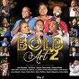 Compilation Bold art 2, PT. 2 (recorded live at ultimate sky) avec Lebo Sekgobela / Hlengiwe Mhlaba / Jonas Masotla / Tebs David / Buhle Thela...