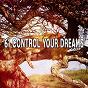 Album 61 control your dreams de Spa Relaxation & Spa