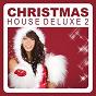 Compilation Christmas house deluxe, vol. 2 avec Kako / Ken Thomas / Kako Martinez, Javier Ussía / Kako Martinez / Pink Coffee...