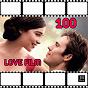 Compilation Love film 100 (best soundtrack) avec Film Orchestra / High School Music Band / Soundtrack Orchestra / Audrey Hepburn / Disco Fever...