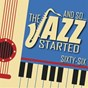 Compilation And so... the jazz started / sixty-six avec Ella Fitzgerald & Duke Ellington & His Orchestra / John Coltrane / Stan Getz, Dizzy Gillespie & Sonny Stitt / Chet Baker / Astrud Gilberto...