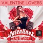 Compilation Valentine lovers avec Music Factory / Fly Project / Teo Blues / Dick / Dee Dee...