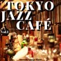 Album Tokyo jazz cafe, vol. 1 de Smooth Lounge Piano