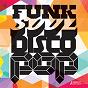 Compilation Funk soul disco pop avec Tom Hillock / Ashley Clark / Lee Henry, James Nisbet, James Graydon / Jamie Salisbury, Alex Reeves / Sarah Carpenter, Dan Reid, Philip Brian Evans, Matthew Paul Saunders...