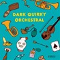 Compilation Dark quirky orchestral avec Thomas Kelly / Samuel Pegg / Jacques Mathias Oliveira / Jamie Salisbury