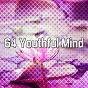 Album 64 youthful mind de Zen Music Garden