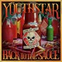 Album Back to the sauce de Youthstar