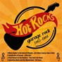 Compilation Hot rocks (garage rock / 1963-1966) avec Mitch Ryder / The Kingsmen / Paul Revere / The Raiders / The Premiers...