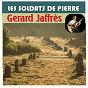 Album Les soldats de pierre de Gerard Jaffrès