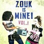 Compilation Zouk is mine!, vol. 1 avec Christiane Vallejo, Jimmy Desvarieux / Naya / Christiane Vallejo / Lilou / Jean-Marie Ragald...