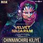 "Album Chinnanchiru kiliye (from ""velvet nagaram"") de Achu"
