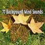 Album 77 background mind sounds de White Noise Research