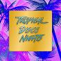 Album Tropical disco nights de Chuckey Brown & Banana Flip