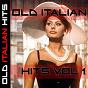 Compilation Old italian hits vol. 1 avec Bruno Rosettani / Quartetto Cetra / Silvana Fioresi, Trio Lescano / Enzo Aita, Trio Lescano / Nilla Pizzi, Luciano Benevene, Duo Fasano...