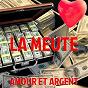 Album Amour et argent de La Meute