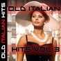 Compilation Old italian hits vol. 3 avec Ernesto Bonino / Trio Lescano / Natalino Otto / Quartetto Cetra / Roberto Murolo...