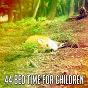 Album 44 bed time for children de Nature Sounds Nature Music