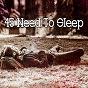 Album 45 need to sleep de Nature Sounds Nature Music