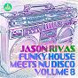 Album Funky house meets nu disco, vol. 8 de Jason Rivas