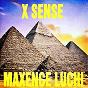 Album X sense de Maxence Luchi