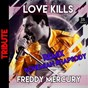 Album Love kills (freddy mercury remix version tribute) de Disco Fever