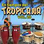 Compilation En Tiempos del Tropicana, Vol. 20 avec Miguelito Valdés / Orquesta Aragón / Mongo Santamaría / Miguelito Cuní / Olga Guillot...