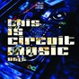 Compilation This is circuit music, vol. 5 avec Edson Pride / Akádah / Johnny Bass / Beatallfusion / Taylor Cruz, Tommy Marcus...
