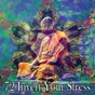 Album 72 invert your stress de Relaxing Meditation Songs Divine