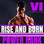 Album Rise and burn, vol. 6 de Power Rank