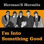 Album I'm into Something Good de Herman's Hermits