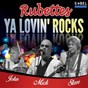 Album Ya lovin' rocks (feat. john richardson, mick clarke, steve etherington) de The Rubettes