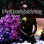 Album 40 peaceful surrounding sounds for massage de Massage Therapy Music