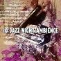 Album 10 jazz night ambience de Bossa Café En Ibiza
