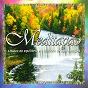 Compilation Meditação (a busca do equilíbrio e o controle de suas emoções - vol. 5) avec W.A. Mozart / Jacques Offenbach / Enrico Toselli / Antonio Vivaldi / Ludwig van Beethoven...