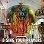Album 8 sing your prayers de Musica Cristiana