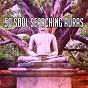 Album 50 soul searching auras de Entspannungsmusik