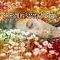 Album 55 babies safety sounds de Best Relaxing Spa Music