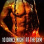 Album 10 dance night at the gym de Ibiza Fitness Music Workout