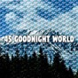 Album 45 goodnight world de Musica Para Dormir Dream House