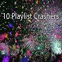 Album 10 playlist crashers de Ibiza Dance Party
