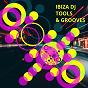 Compilation Ibiza DJ tools & grooves avec Jason Rivas, Glitchdropper / Glitch Vuu / Hot Pool / Cellos Balearica / Vacile Beat...