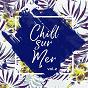 Compilation Chill-sur-mer, vol. 2 avec Grand Soleil / Jean Tonique / Cléa Vincent / Miel de Montagne / Corine...