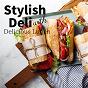 Album Stylish deli with delicious lunch de Relaxing Guitar Crew