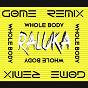 Album Whole body (gøme remix) de Raluka
